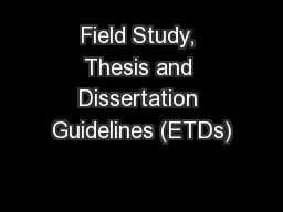 Field Study, Thesis and Dissertation Guidelines (ETDs)