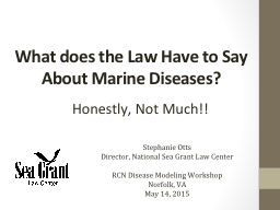 What does the Law Have to Say About Marine Diseases?