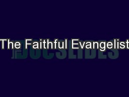 The Faithful Evangelist