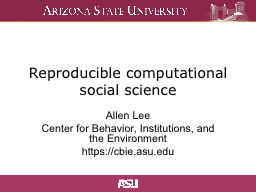 R eproducible computational social science