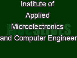Institute of Applied Microelectronics and Computer Engineer