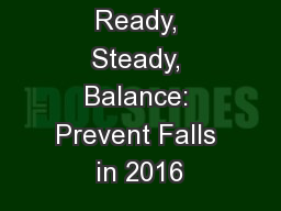 Ready, Steady, Balance: Prevent Falls in 2016