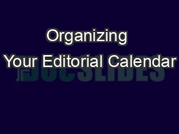 Organizing Your Editorial Calendar