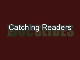 Catching Readers