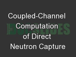 Coupled-Channel Computation of Direct Neutron Capture