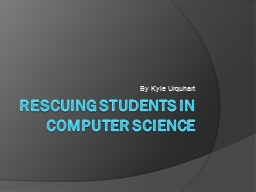 Rescuing Students in computer science