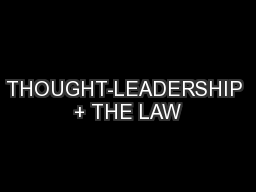THOUGHT-LEADERSHIP + THE LAW PowerPoint PPT Presentation