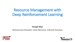 Resource Management with Deep Reinforcement Learning