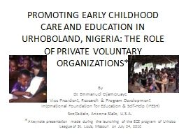 PROMOTING EARLY CHILDHOOD CARE AND EDUCATION IN URHOBOLAND,