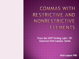 Commas with Restrictive and Nonrestrictive Elements