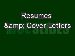 Resumes & Cover Letters PowerPoint PPT Presentation