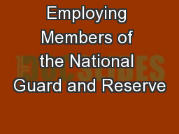 Employing Members of the National Guard and Reserve