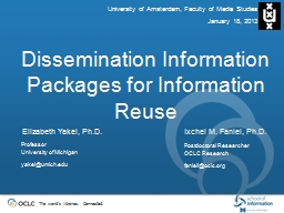 Dissemination Information Packages for Information Reuse PowerPoint PPT Presentation
