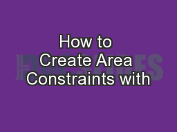 How to Create Area Constraints with