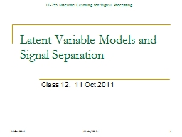 Latent Variable Models and Signal Separation