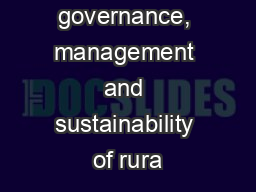 Improving governance, management and sustainability of rura PowerPoint PPT Presentation