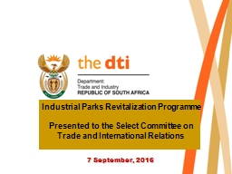 Industrial Parks Revitalization Programme PowerPoint PPT Presentation