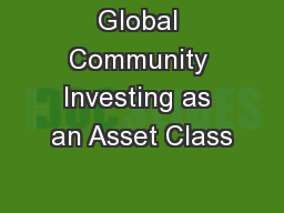 Global Community Investing as an Asset Class