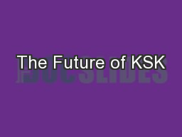 The Future of KSK