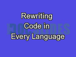 Rewriting Code in Every Language PowerPoint Presentation, PPT - DocSlides