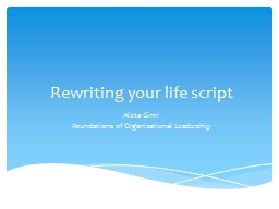 Rewriting your life script