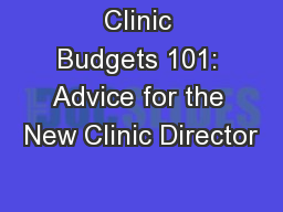 Clinic Budgets 101: Advice for the New Clinic Director