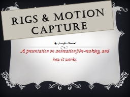 Rigs & Motion Capture