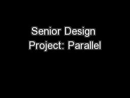 Senior Design Project: Parallel