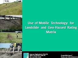 Use of Mobile Technology for Landslide and Geo-Hazard Ratin PowerPoint PPT Presentation