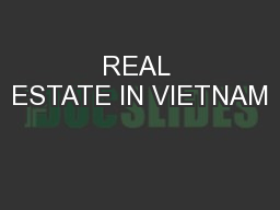 REAL ESTATE IN VIETNAM
