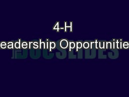 4-H Leadership Opportunities PowerPoint PPT Presentation