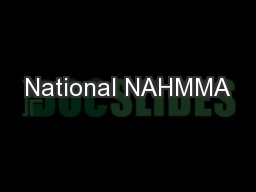National NAHMMA PowerPoint PPT Presentation