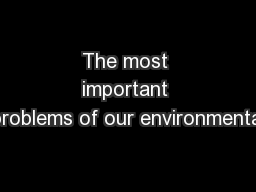 The most important problems of our environmental