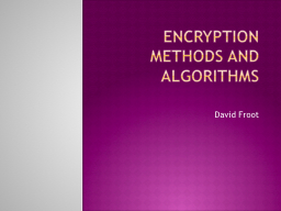Encryption Methods and algorithms
