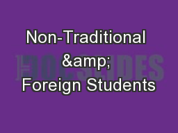 Non-Traditional & Foreign Students