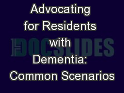 Advocating for Residents with Dementia: Common Scenarios