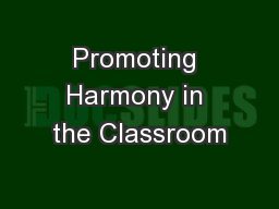 Promoting Harmony in the Classroom