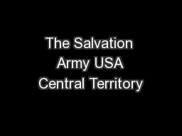 The Salvation Army USA Central Territory PowerPoint PPT Presentation
