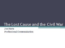 The Lost Cause and the Civil War