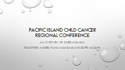 PACIFIC ISLAND CHILD CANCER REGIONAL CONFERENCE