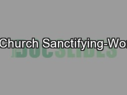 The Church Sanctifying-Worship