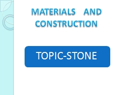 MATERIALS   AND CONSTRUCTION