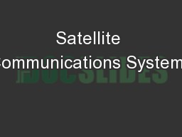 Satellite Communications Systems PowerPoint PPT Presentation