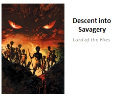 Descent into Savagery