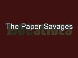 The Paper Savages