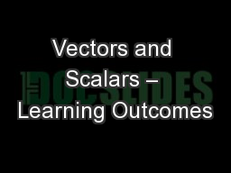 Vectors and Scalars – Learning Outcomes