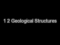 1 2 Geological Structures