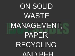 WORKSHOP ON SOLID WASTE MANAGEMENT, PAPER RECYCLING AND BEH