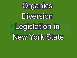 Organics Diversion Legislation in New York State
