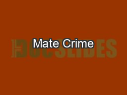 Mate Crime PowerPoint PPT Presentation